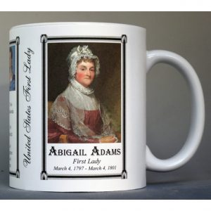 Abigail Adams US First Lady history mug.