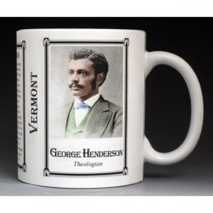 George Washington Henderson, Vermont mug