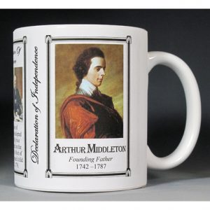 Arthur Middleton Declaration of Independence signatory history mug.