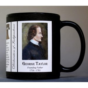 George Taylor Declaration of Independence signatory history mug.