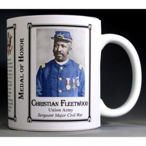 Christian Fleetwood Civil War Medal of Honor History Mug.