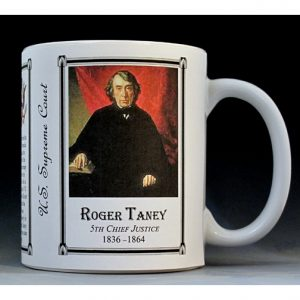 Roger Taney US Supreme Court history mug.