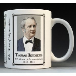U.S. House Representative Thomas Hendricks history mug.