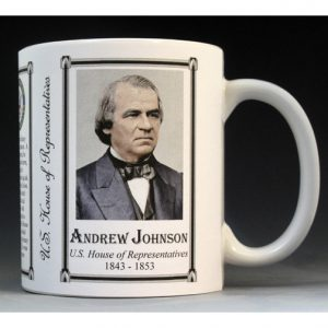 U.S. House Representative Andrew Johnson history mug.