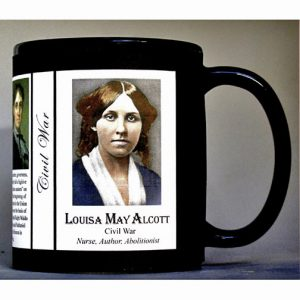 Louisa May Alcott Civil War Union civilian history mug.