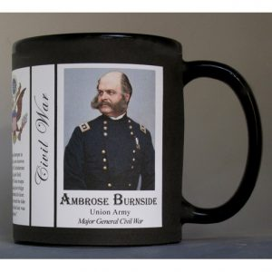 Ambrose Burnside, Civil War Union Army history mug.
