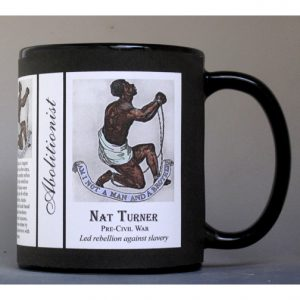 Nat Turner Civil War Abolitionist history mug.