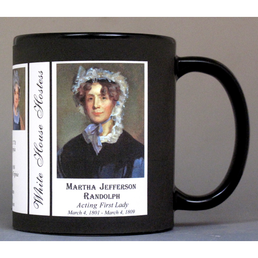 Martha Jefferson Randolph US First Lady history mug.