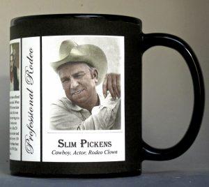 Slim Pickens rodeo history mug.