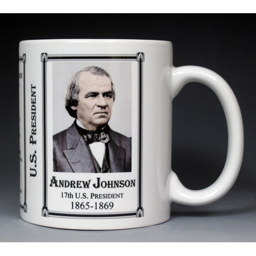 17th US President Andrew Johnson history mug.