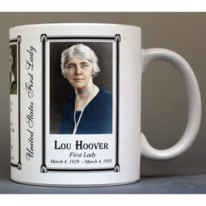 Lou Hoover First Lady history mug.
