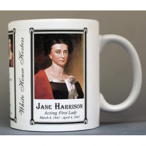 Jane Harrison First Lady History mug.