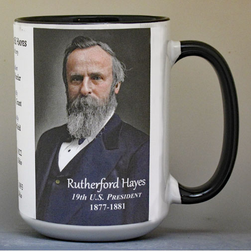 Rutherford B. Hayes biographical history mug.