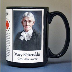 Mary Bickerdyke, Civil War Union nurse biographical history mug.
