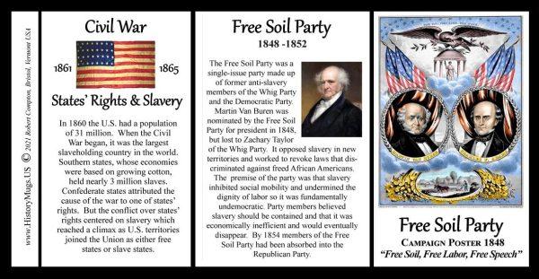 Free Soil Party, Civil War Union biographical history mug tri-panel.