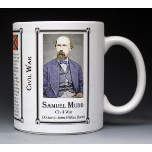 Samuel Mudd Civil War Confederate civilian history mug.