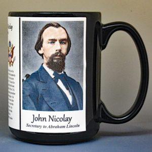 John Nicolay, secretary to Abraham Lincoln biographical history mug.