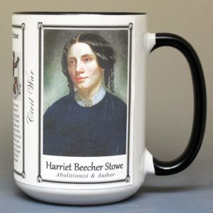 Harriet Beecher Stowe Civil War abolitionist and author biographical history mug.