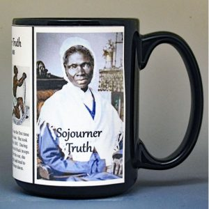 Sojourner Truth, US Civil War biographical history mug.