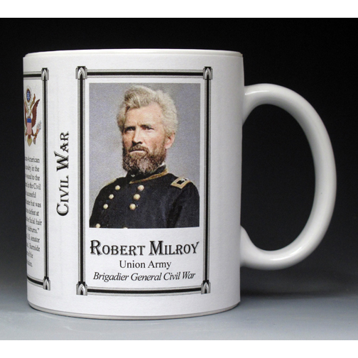 Robert Milroy Civil War Union Army history mug.