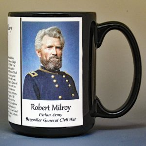 Robert Milroy, Union Army, US Civil War biographical history mug.