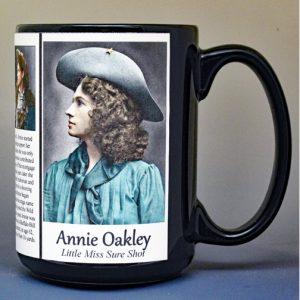 "Annie Oakley, ""Little Miss Sure Shot"" biographical history mug."