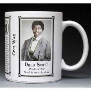 Dred Scott Civil War Union civilian history mug.