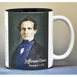 Jefferson Davis, C.S.A. President, Civil War history mug.