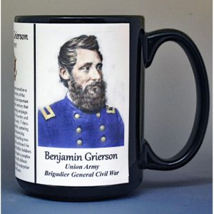 Benjamin Grierson, Brigadier General Union Army, US Civil War biographical history mug.