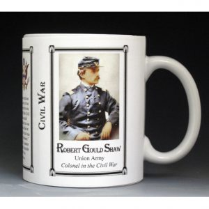 Robert Gould Shaw Civil War Union Army history mug.
