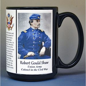 Robert Gould Shaw, Colonel Union Army, US Civil War biographical history mug.