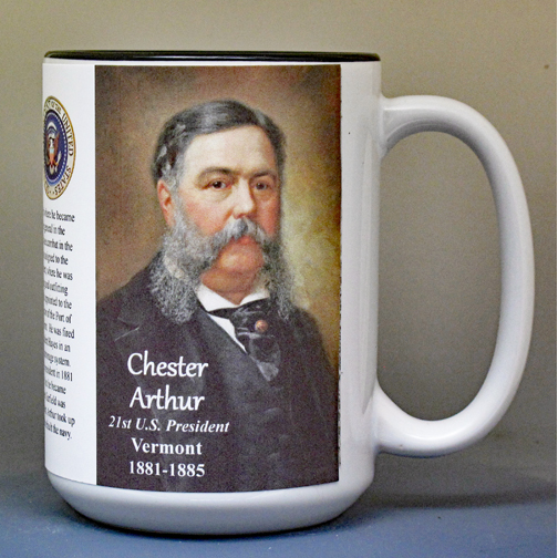 Chester Arthur, US President, Vermont History biographical mug.