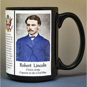 Robert Todd Lincoln, Union Army, US Civil War biographical history mug.