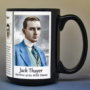 Jack Thayer, survivor of the sinking of The Titanic biographical history mug.