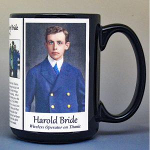 Harold Bride, junior radio wireless operator aboard the RMS Titanic, biographical history mug.