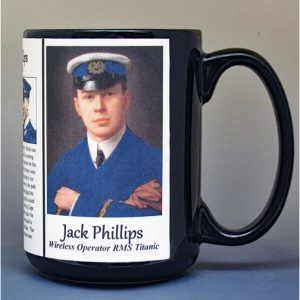Jack Phillips, senior wireless operator on The Titanic biographical history mug.