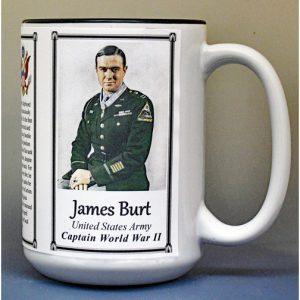 James Burt, Captain U.S. Army, Medal of Honor recipient, World War II, biographical history mug.