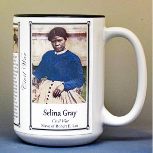 Selina Gray, US Civil War biographical history mug.