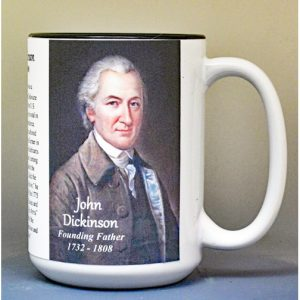 John Dickinson, US Constitution signatory biographical history mug.