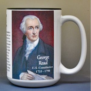 George Read, US Constitution signatory biographical history mug.