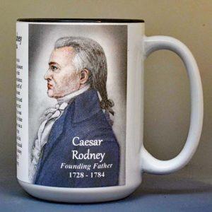 Caesar Rodney, Declaration of Independence signatory biographical history mug.