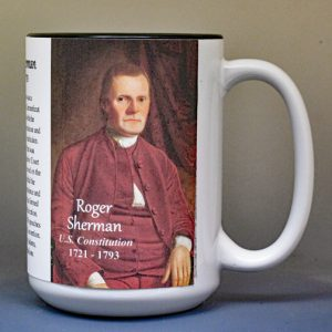 Roger Sherman, US Constitution signatory biographical history mug.