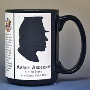Aaron Anderson, Medal of Honor, US Civil War biographical history mug.