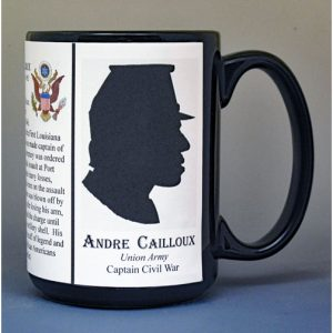 Andre Cailloux, Union Army, US Civil War biographical history mug.