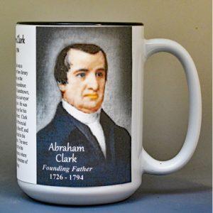Abraham Clark, Declaration of Independence signatory biographical history mug.