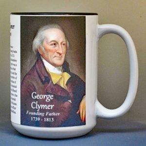 George Clymer, Declaration of Independence signatory biographical history mug.