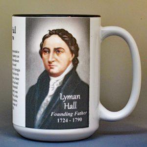 Lyman Hall, Declaration of Independence signatory biographical history mug.