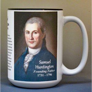 Samuel Huntington, Declaration of Independence signatory biographical history mug.