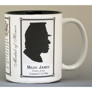 Miles James Civil War Union soldier and Medal of Honor recipient, history mug.