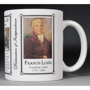 Francis Lewis signatory on the Declaration of Independence history mug.